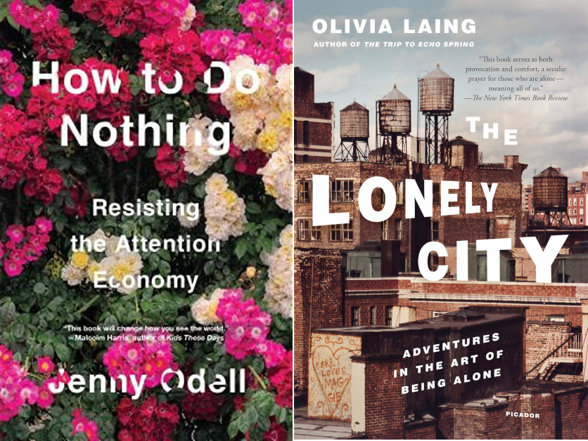 How To Do Nothing  and The Lonely City Book Covers